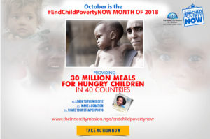 October 2018 Is #EndChildPovertyNow Campaign Month!